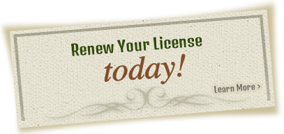 Renew Your License Today - Learn More