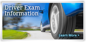Driver Exam Information - Learn More