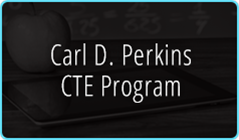 Carl D. Perkins CTE Program