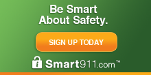 Be Smart About Safety - Sign Up Today - Smart 911