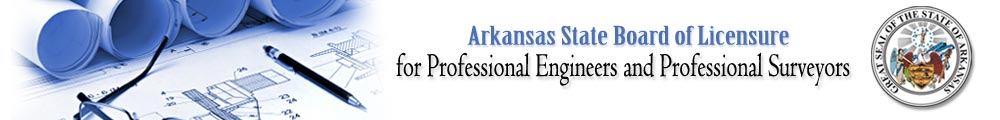 Arkansas State Board of Licensure for Professional Engineers and Professional Surveyors